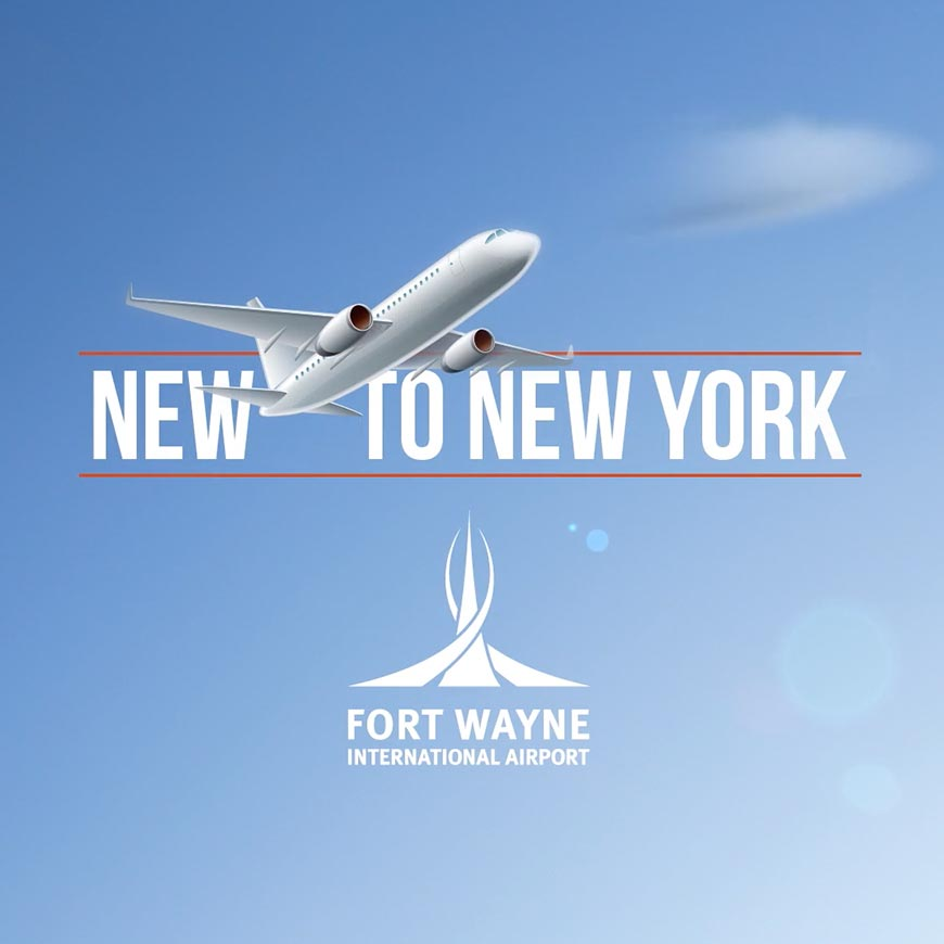 Fort Wayne International Airport, New to New York