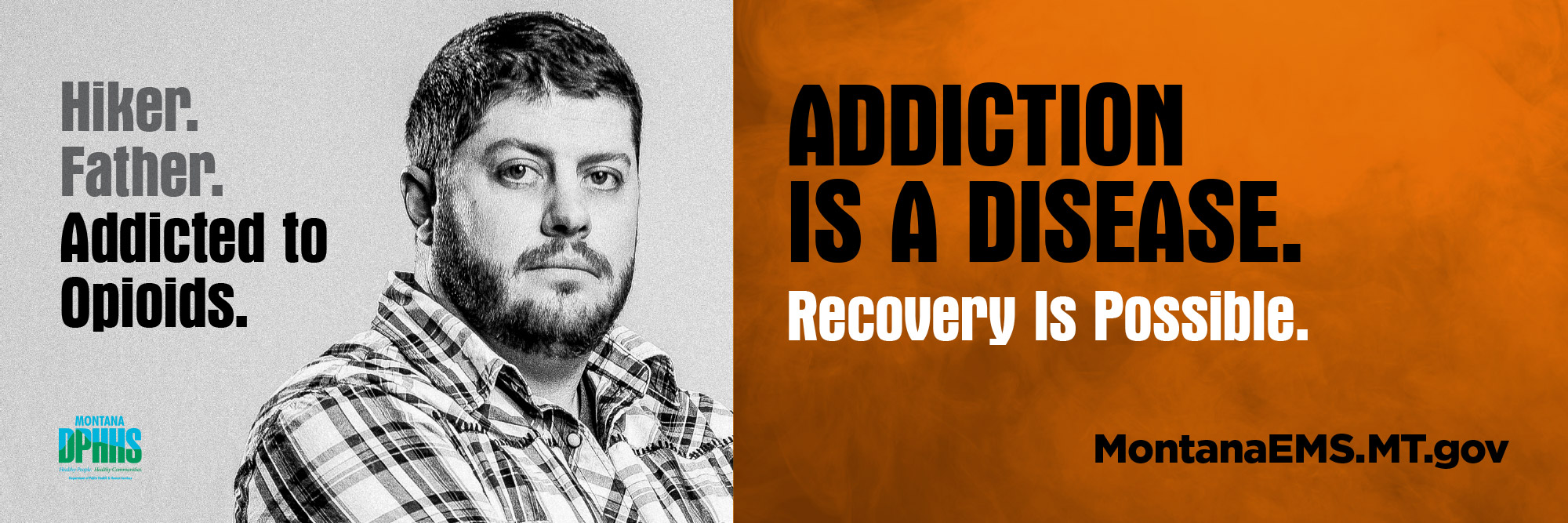 Montana DPHHS, Addicted to opiods campaign billboard