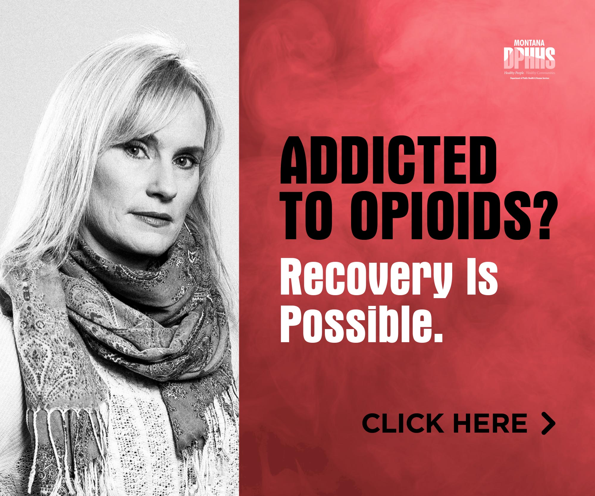 Montana DPHHS, Addicted to opiods campaign digital ad